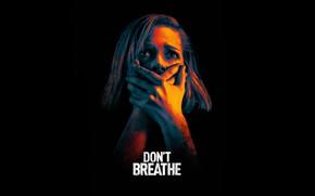 Картинка девушка, руки, черный фон, триллер, постер, ужасы, Не дыши, Dont Breathe