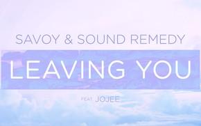 Картинка Music, Cover, Monstercat, Leaving You, Jojee, Savoy & Sound Remedy