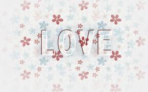 Картинка цветы, надпись, обои, текстура, love